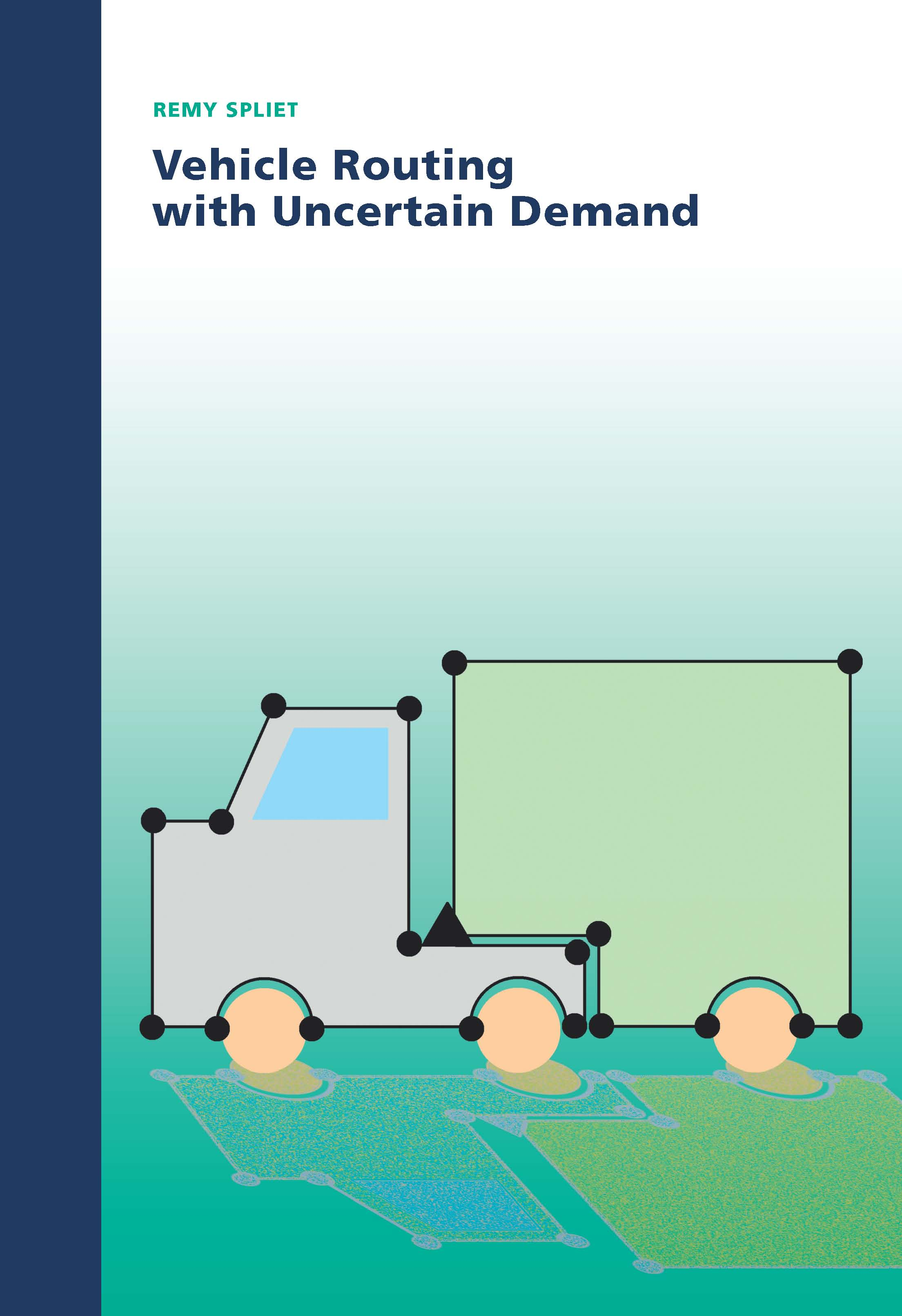 Vehicle Routing with Uncertain Demand