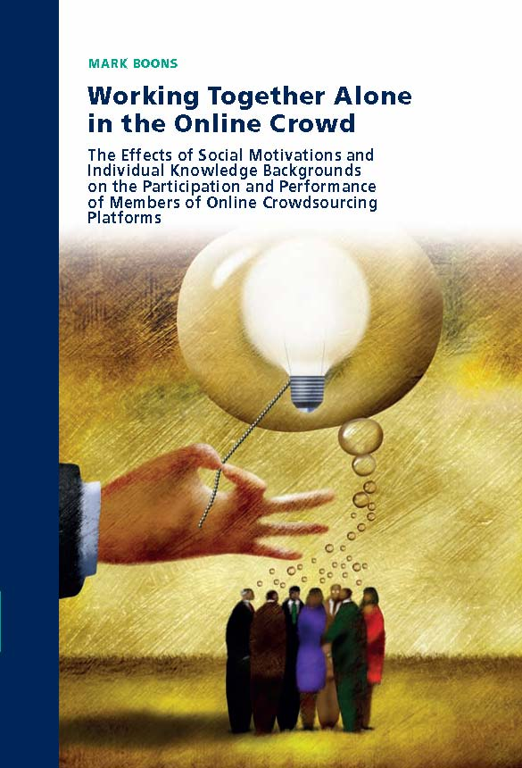 Working Together Alone in the Online Crowd: The effects of social motivations and individual knowledge backgrounds on participation and performance of members of online crowdsourcing platforms