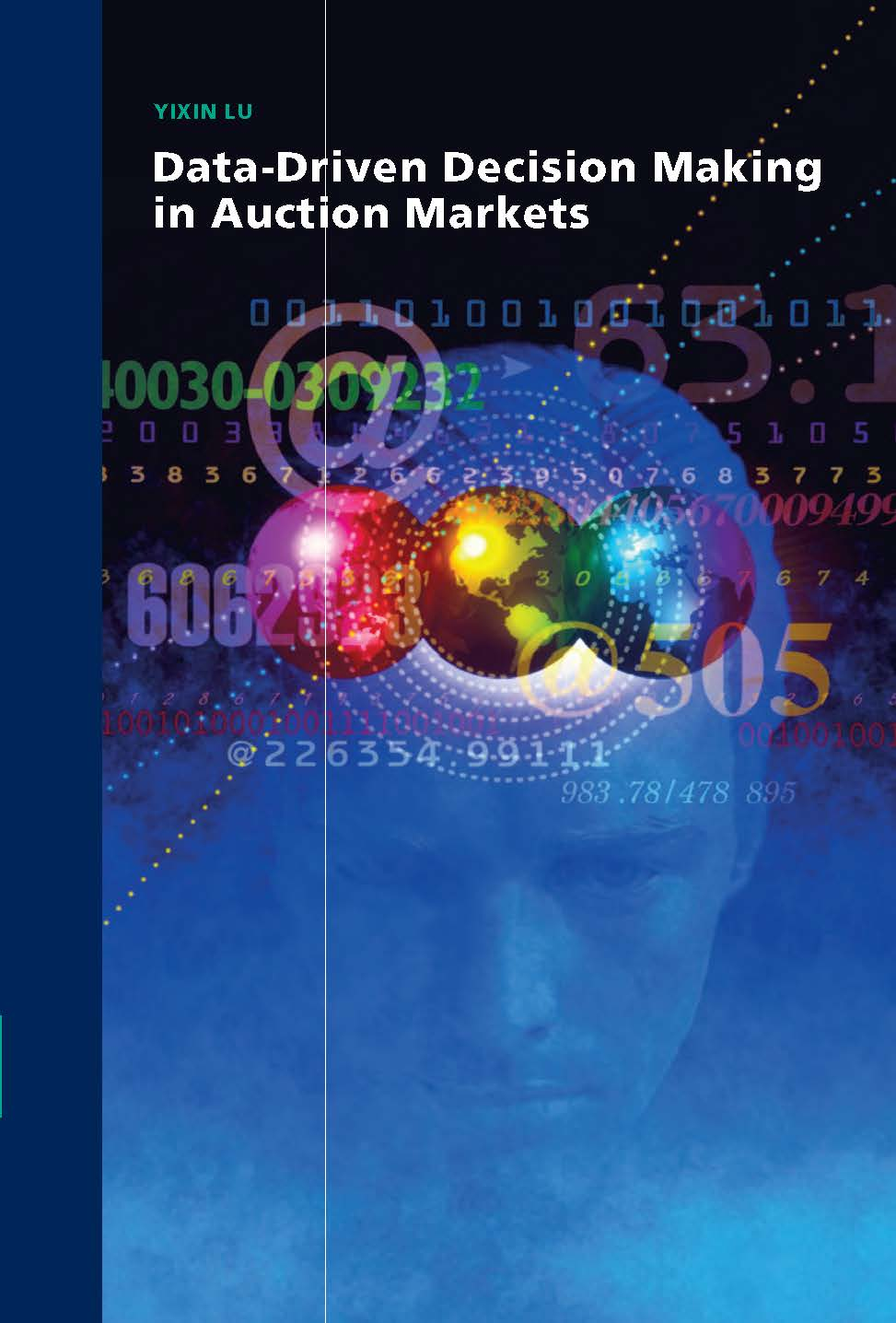 Data-Driven Decision Making in Auction Markets