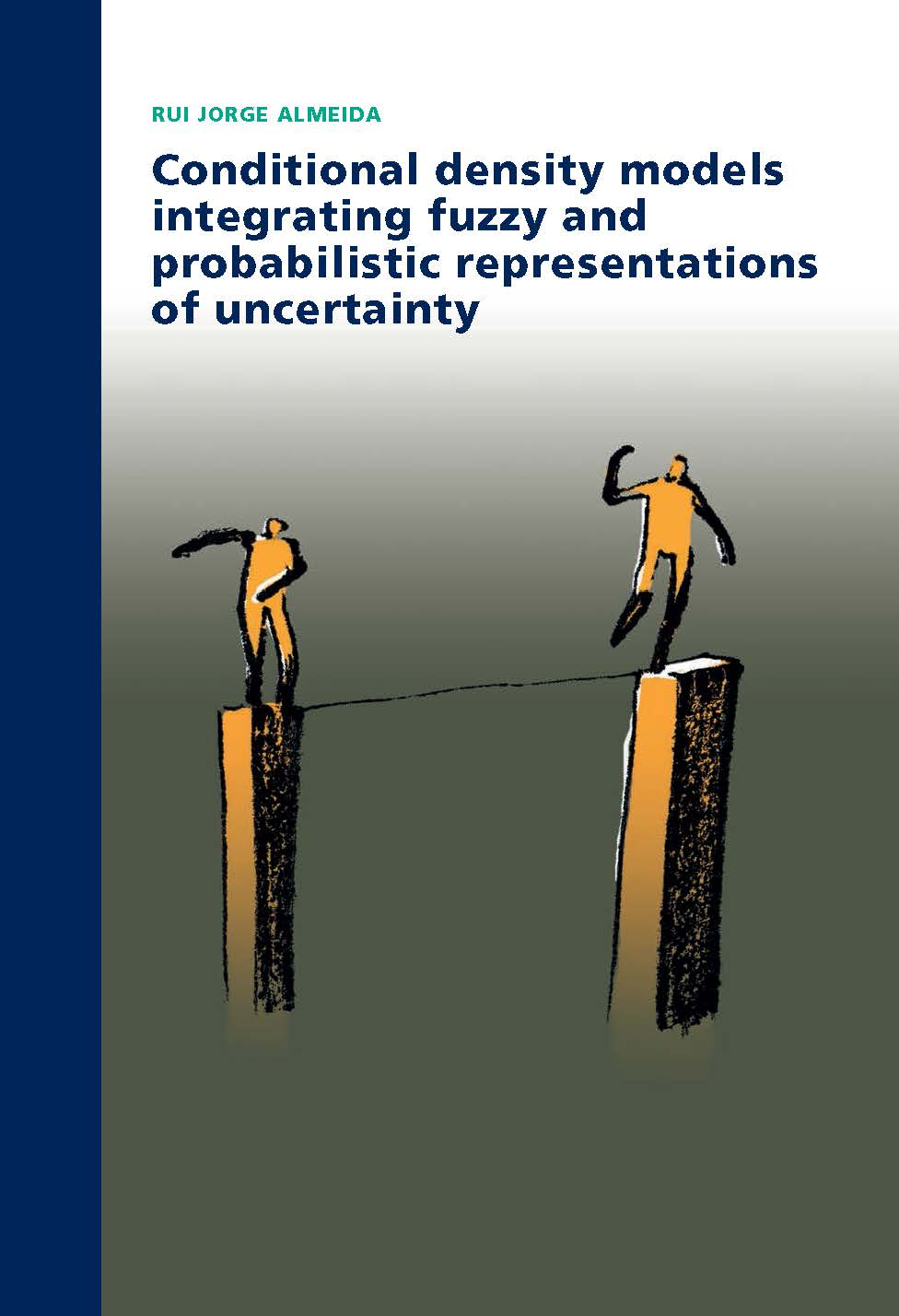 Conditional Density Models Integrating Fuzzy and Probabilistic Representations of Uncertainty