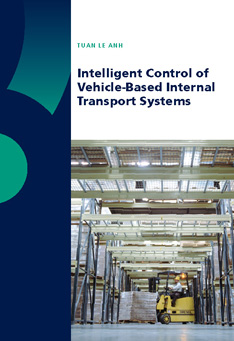 Intelligent Control of Vehicle-Based Internal Transport Systems
