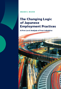 The Changing Logic of Japanese Employment Practices: A Firm-Level Analysis of Four Industries