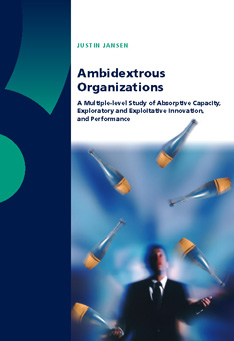 Ambidextrous Organizations: A Multiple-Level Study of Absorptive Capacity, Exploratory and Exploitative Innovation and Performance