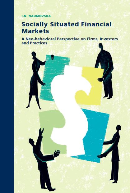 Socially Situated Financial Markets:a Neo-Behavioral Perspective on Firms, Investors and Practices