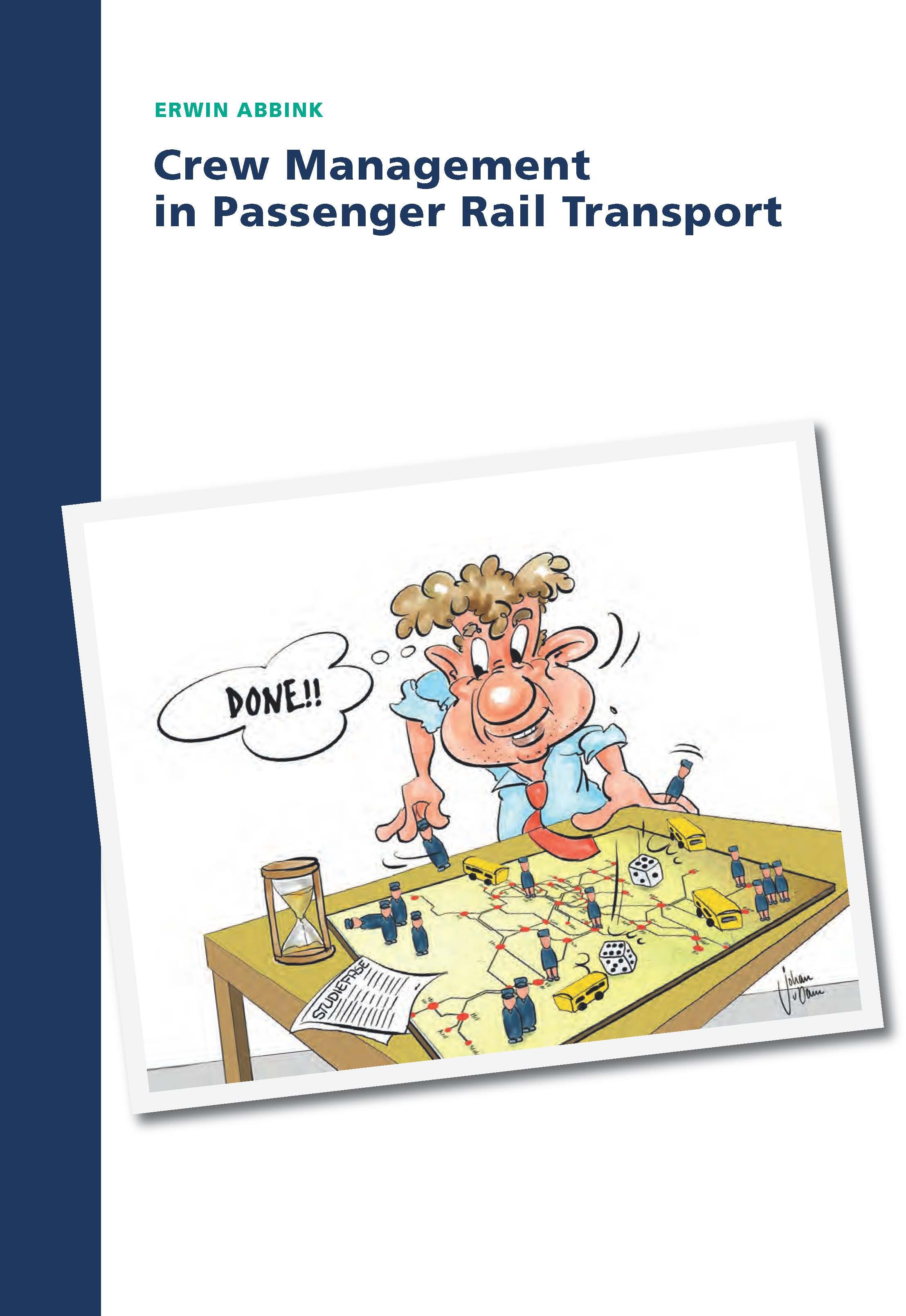 Crew Management in Passenger Rail Transport