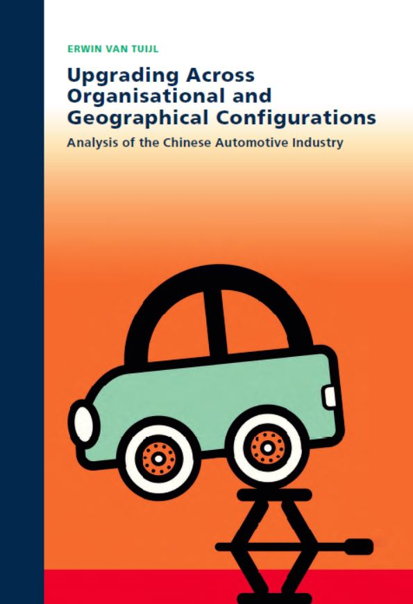 Upgrading across Organisational and Geographical Configurations Analysis of the Chinese automotive industry