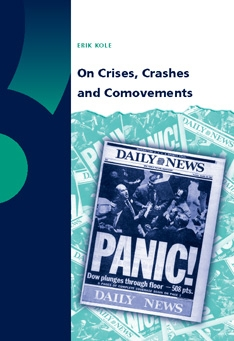 On Crises, Crashes and Comovements