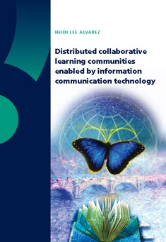 Distributed collaborative learning communities enabled by information communication technology