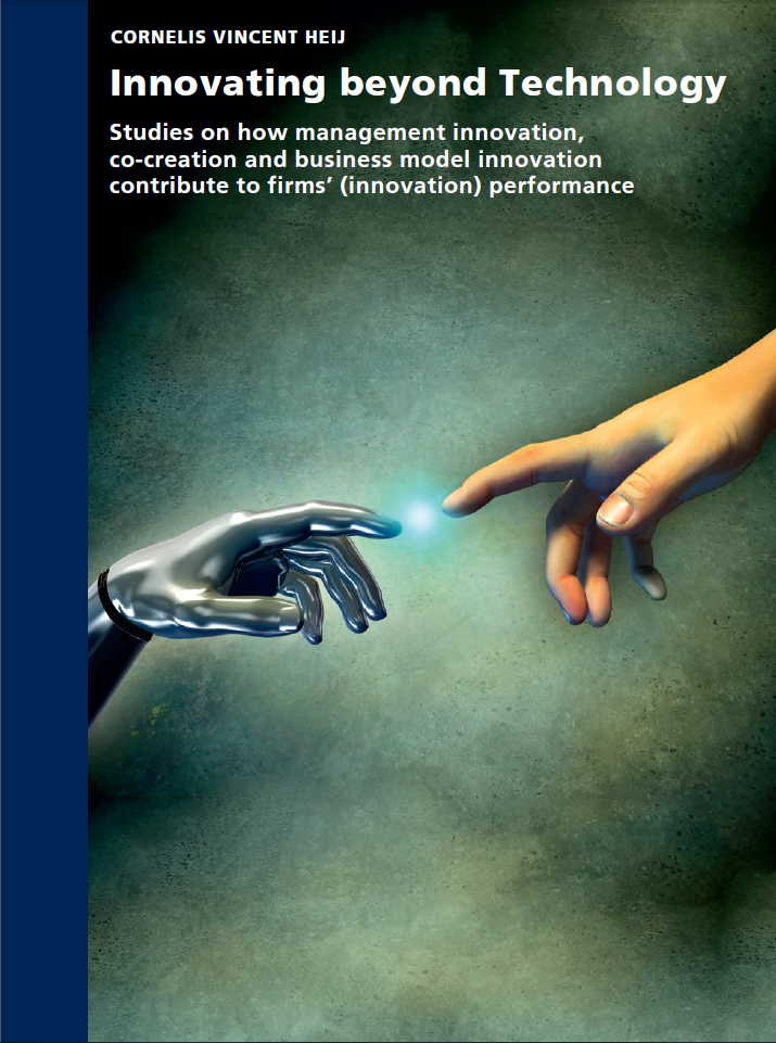 Innovating beyond technology: Studies on how management innovation, co-creation and business model innovation contribute to firms' (innovation) performance