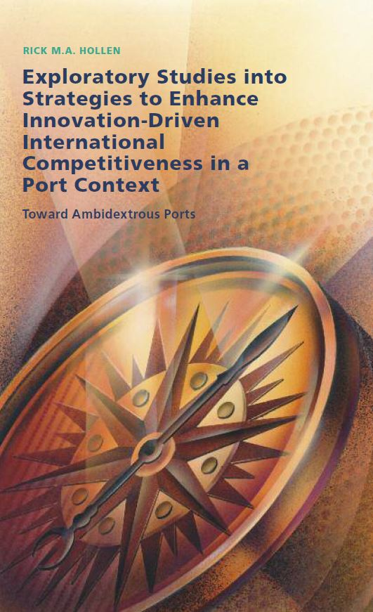 Exploratory Studies into Strategies to Enhance Innovation-Driven International Competitiveness in a Port Context: Toward Ambidextrous Ports