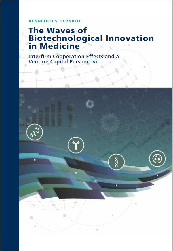 The Waves of Biotechnological Innovation in Medicine: Interfirm Cooperation Effects and a Venture Capital Perspective