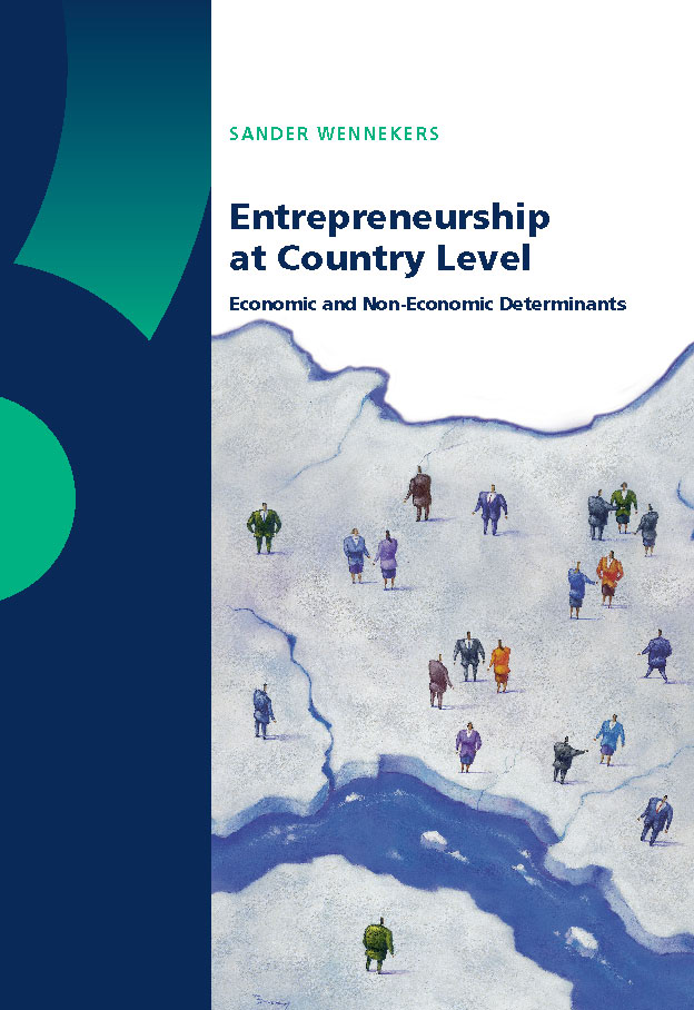 Entrepreneurship at Country Level. Economic and Non-Economic Determinants