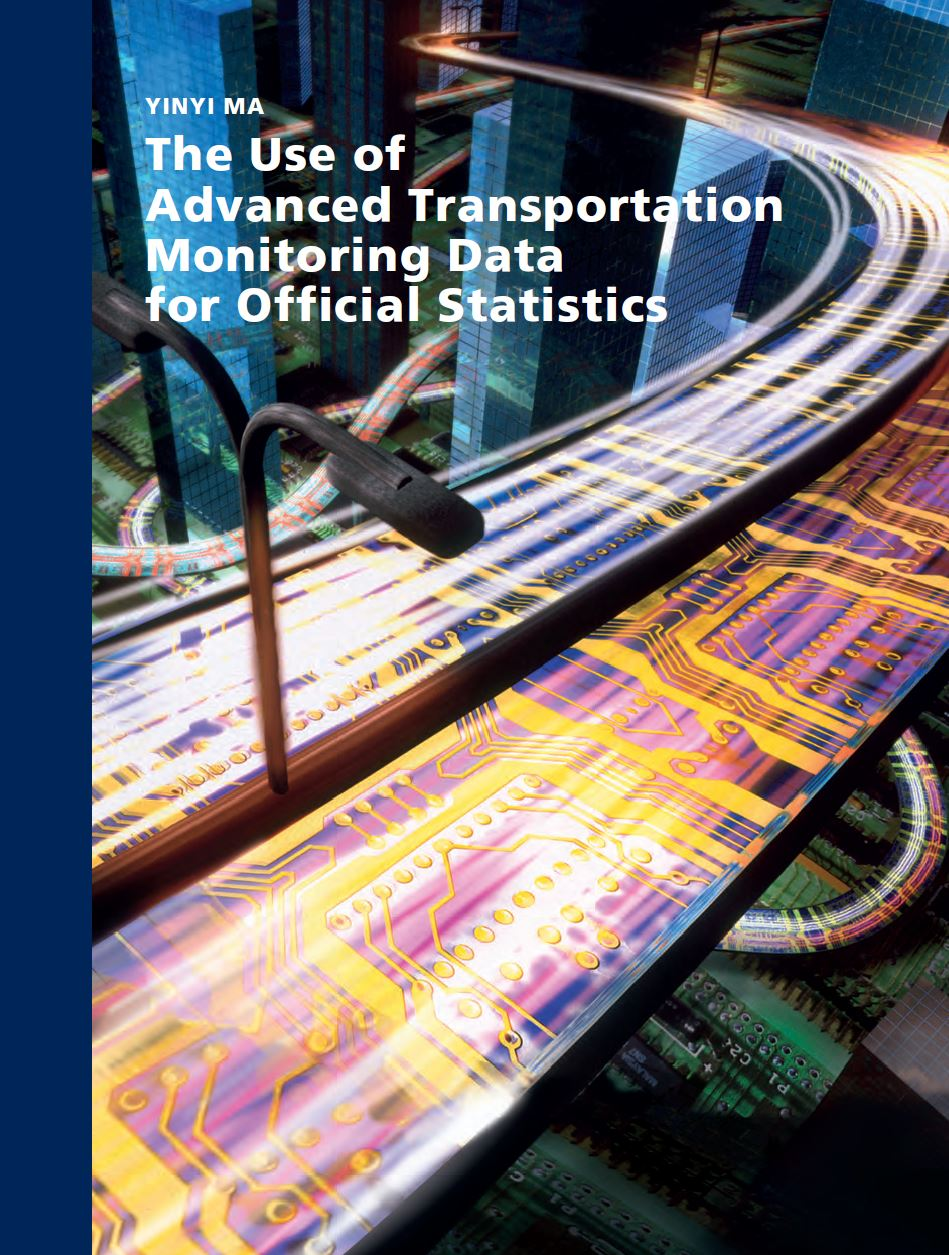 The Use of Advanced Transportation Monitoring Data for Official Statistics