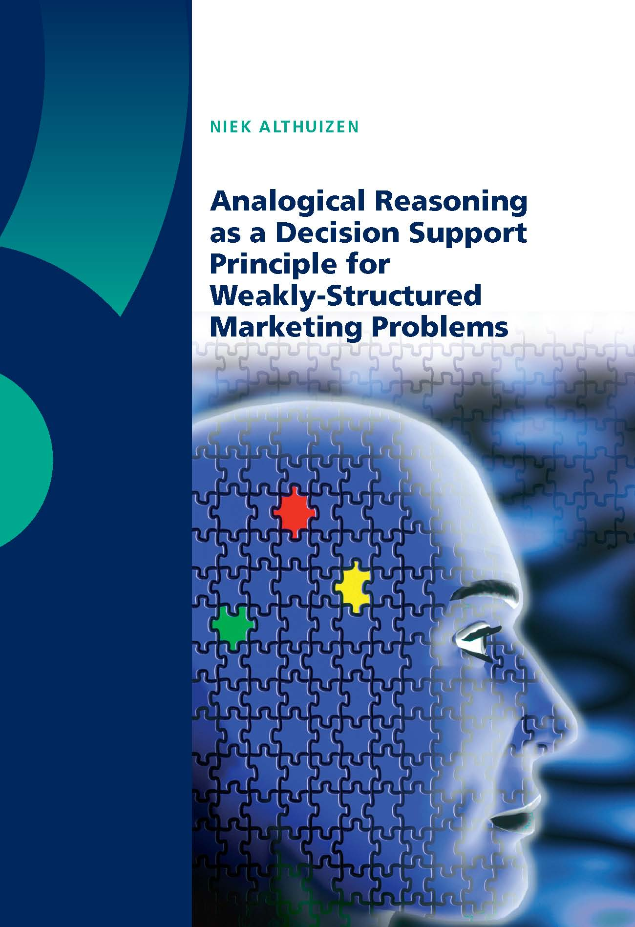 Analogical Reasoning as a Decision Support Principle for Weakly-Structured Marketing Problems