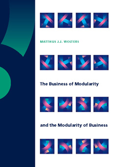 The Business of Modularity and the Modularity of Business