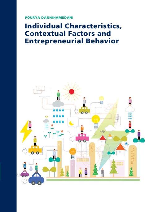 Individual Characteristics, Contextual Factors and Entrepreneurial Behavior