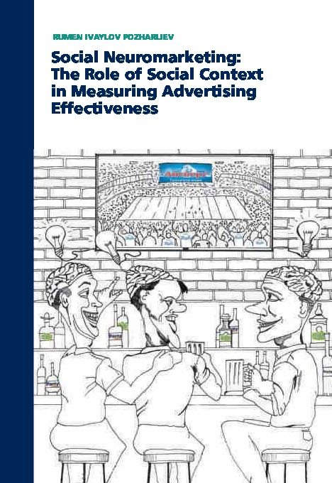 Social Neuromarketing: The Role of Social Context in Measuring Advertising Effectiveness