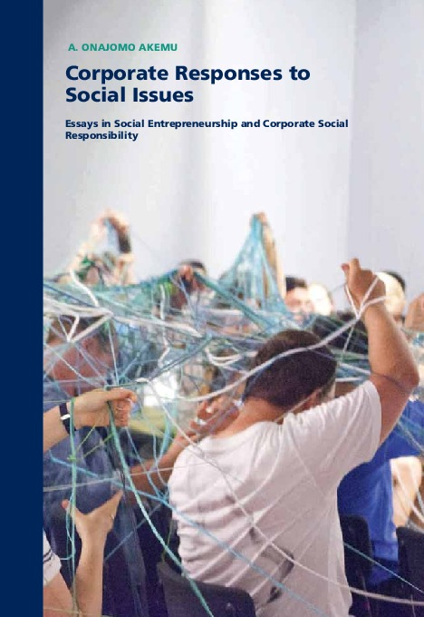 Corporate Responses to Social Issues: Essays in Social Entrepreneurship and Corporate Social Responsibility